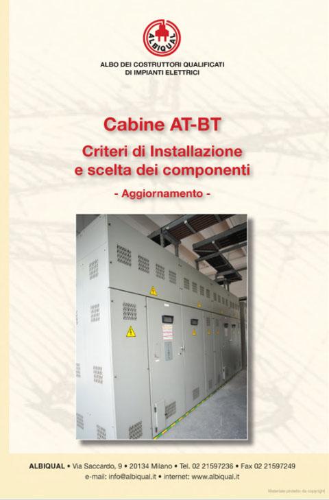 Cabine AT-BT Criteri di Installazione e scelta dei componenti
